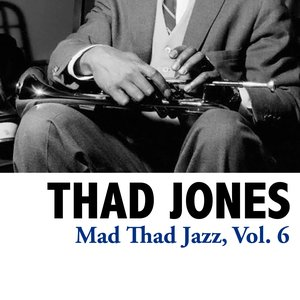 Image for 'Mad Thad Jazz, Vol. 6'