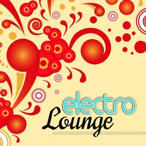 Image for 'Electro Lounge - Minimal Electronic Music, Ambient Chill Out Songs'