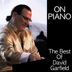 Image for 'On Piano  - Best Of David Garfield'