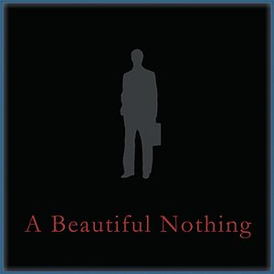 Image pour 'A Beautiful Nothing'