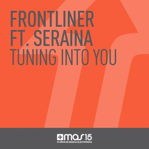 Image for 'Tuning Into You (feat. Seraina)'