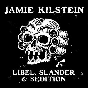 Image for 'Libel, Slander & Sedition'