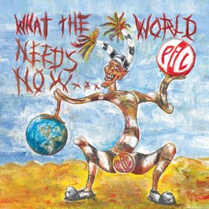 Bild für 'What the World Needs Now...'