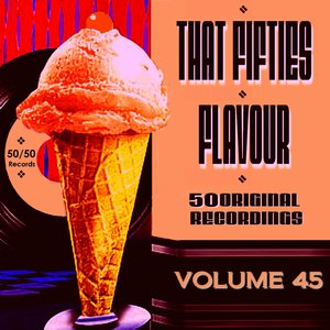 Image for 'That Fifties Flavour, Vol. 45'