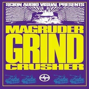 Image for 'Scion A/V Presents: Magrudergrind - Crusher'
