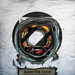 Bild für 'Slam the Door'