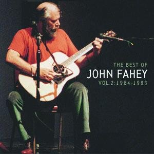 Immagine per 'The Best Of John Fahey:  Vol. 2 1964-1983'
