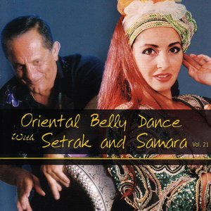 Image for 'Oriental Belly Dance with Setrak and Samara Vol. 21'