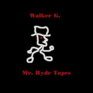 Image for 'Walker G - Mr. Hyde Tapes'