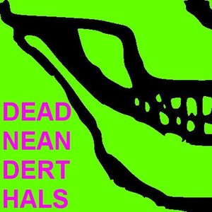 Image for 'Dead Neanderthals'