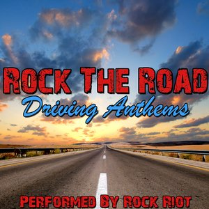 Image for 'Rock The Road - Driving Anthems'