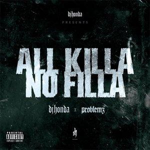 Image for 'All Killa No Filla'