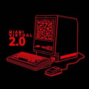 Image for 'Miami Virtual 2.0'