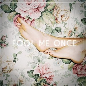 Image for 'Fool Me Once'