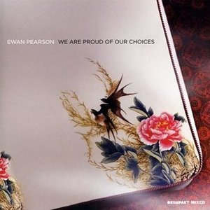 Image for 'We Are Proud Of Our Choices'
