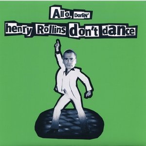 Image for 'Henry Rollins Don't Dance'
