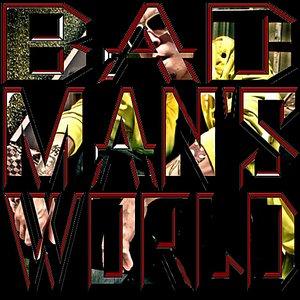 Image for 'Bad Man's World'