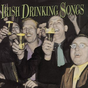 Image for 'IRISH DRINKING SONGS'
