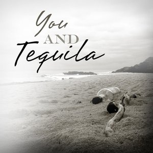 Image for 'You And Tequila'