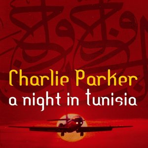 Image for 'A Night In Tunisia With Charlie Parker'