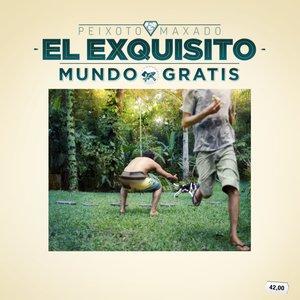 Image for 'EL EXQUISITO MUNDO GRATIS'
