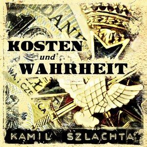 Image for 'Kosten und Wahrheit'