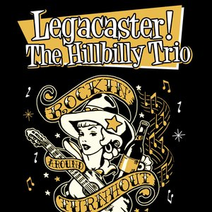 Bild für 'Legacaster The Hillbilly Trio!'
