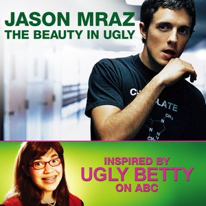 Image for 'The Beauty In Ugly (Ugly Betty Version) - Single'