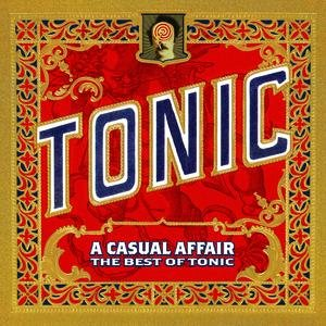 Image for 'A Casual Affair - The Best Of Tonic'