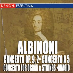 Image for 'Albinoni: Adagio from Concerto for Organ & Strings - Concerto Op. 9, 2 - Concert a 5'