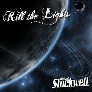 Image for 'Kill the Lights - EP'