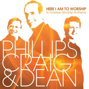 Image for 'Here I Am to Worship: 16 Timeless Worship Anthems'