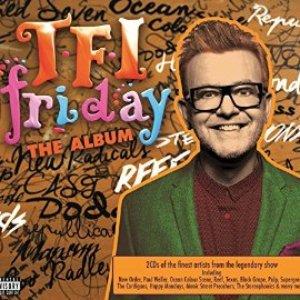 Image for 'TFI Friday - The Album [Explicit]'