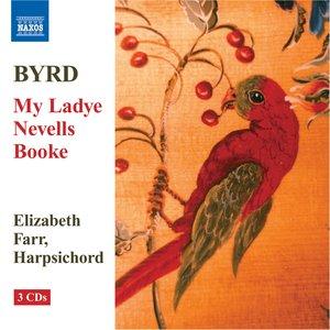 Bild för 'Byrd: My Ladye Nevells Booke (1591) (Complete)'