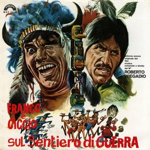 Image for 'Franco e Ciccio sul sentiero di guerra (Original Motion Picture Soundtrack)'