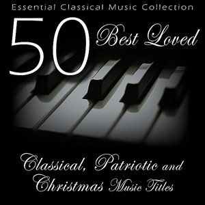 Immagine per '50 Best Loved Classical, Patriotic, and Christmas Music Titles'