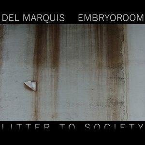 Bild für 'Litter To Society'