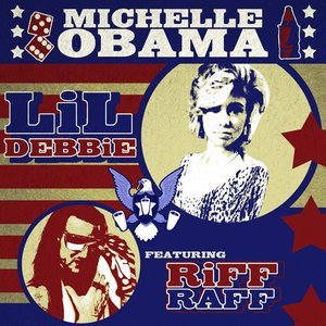 Image for 'Michelle Obama (feat. Riff Raff)'