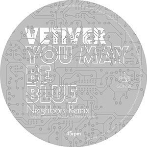 Image for 'You May Be Blue (Neighbors Remix)'