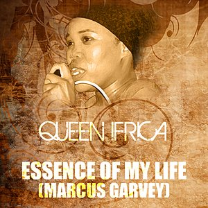 Image for 'Essence Of My Life (Marcus Garvey Riddim)'