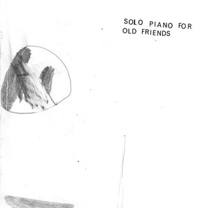 Image for 'Solo Piano for Old Friends'