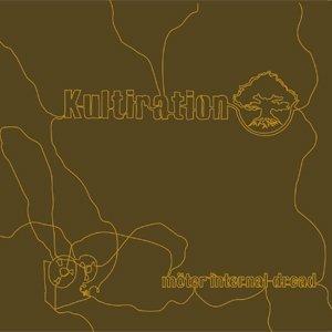 Bild für 'Kultiration möter Internal Dread'