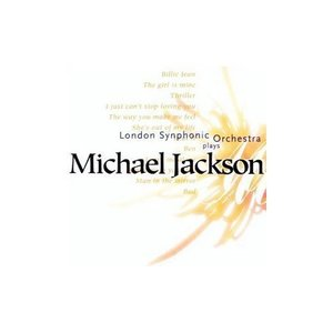 Image for 'The London Synphonic Orchestra Plays the Music of Michael Jackson'