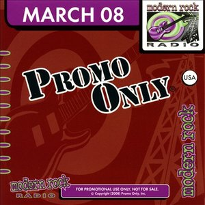 Image for 'Promo Only: Modern Rock Radio, March 2008'