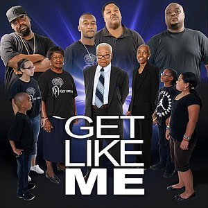 Image for 'Get Like Me'