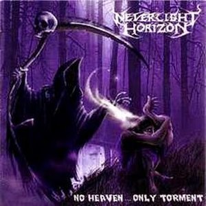 Image for 'No Heaven... Only Torment'
