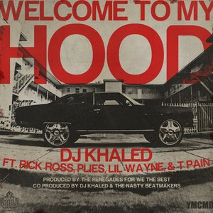 Image for 'Welcome To My Hood'