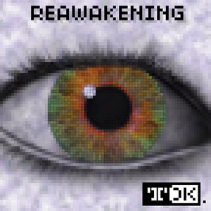 Image for 'Reawakening'