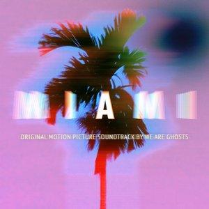Image for 'Miami - Original Motion Picture Soundtrack'