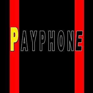 Immagine per 'Payphone (Tribute Maroon 5 & Wiz Khalifa)'